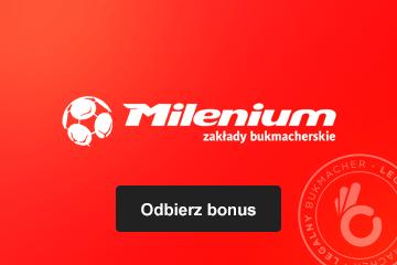 Milenium odbierz bonus
